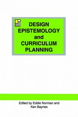 Book cover for Design Epistemology and Curriculum Planning